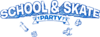 School & Skate Party Logo.png